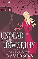 Undead and Unworthy (Undead, #7)