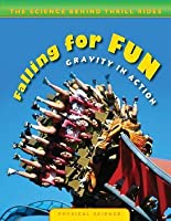 Falling for Fun: Gravity in Action