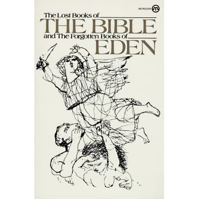 The Lost Books of the Bible & the Forgotten Books of Eden ...