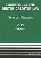 Commercial and Debtor-Creditor Law: Selected Statutes
