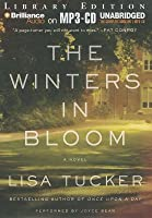 Winters in Bloom, The: A Novel
