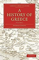 A History Of Greece (Cambridge Library Collection   Classics) (Volume 3)