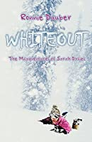 Whiteout: The Misadventures of Sarah Davies