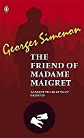 The Friend Of Madame Maigret (Penguin Red Classics)