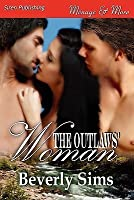The Outlaws' Woman [Witness Tree 3]