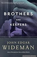 Brothers and Keepers: A Memoir