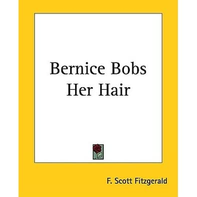 bernice bobs her hair Bernice bobs her hair has 2,477 ratings and 141 reviews duane said: bernice vs marjorie cousin vs cousin polite and unassuming bernice is visiting her.