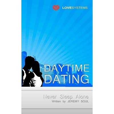 Daytime Dating Never Sleep Alone Download