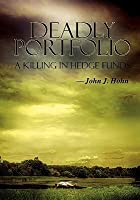 Deadly Portfolio: A Killing in Hedge Funds
