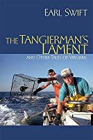 The Tangierman's Lament: And Other Tales of Virginia