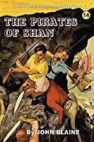 The Pirates Of Shan: A Rick Brant Science Adventure