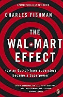The Wal-Mart Effect: How an Out-of-town Superstore Became a Superpower
