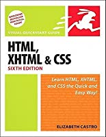 HTML, XHTML, and CSS: Visual QuickStart Guide