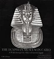 Egyptian Museum in Cairo: A Walk Through the Alleys of Ancient Egypt