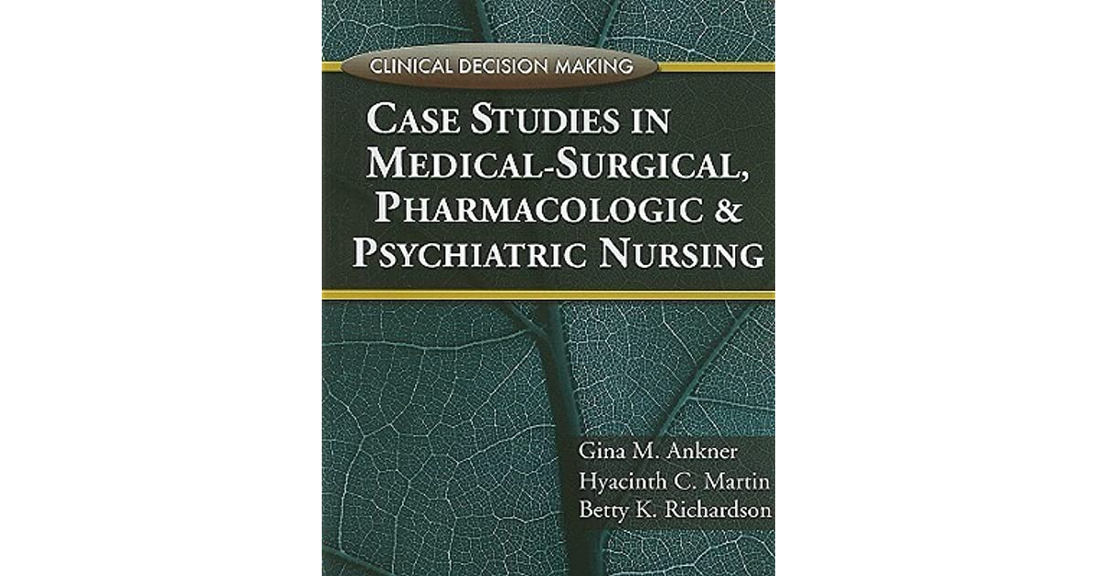 MEDICAL- SURGICAL NURSING CASE STUDIES