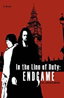 In the Line of Duty: Endgame