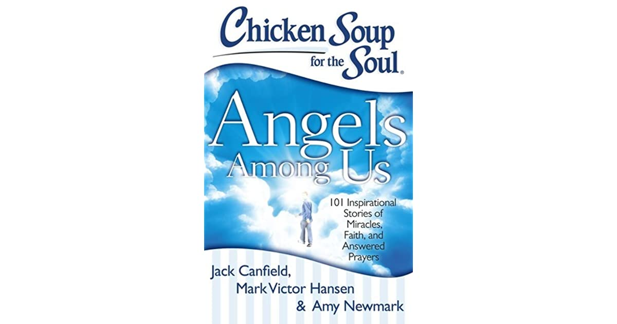 Chicken Soup Quotes: Chicken Soup For The Soul: Angels Among Us: 101