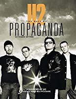 U2: The Best of Propaganda. 20 Years of the Official U2 Magazine