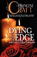 Dying on the Edge: A Multicultural Thriller