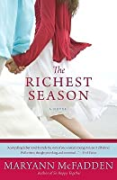 Richest Season, The
