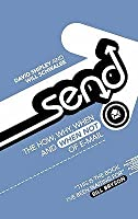 Send: The Essential Guide To Email For Home And Office