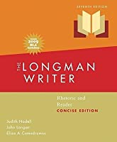The Longman Writer: Rhetoric and Reader, Concise Edition