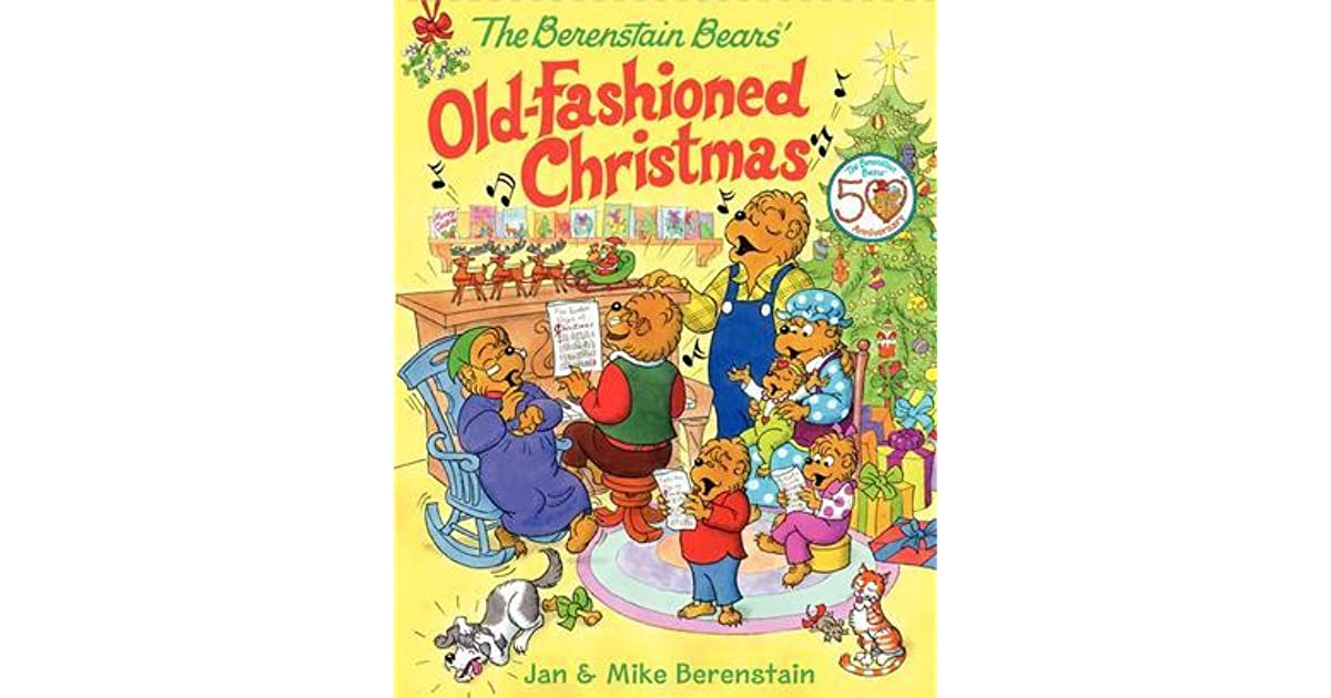 Berenstain Bears Old Book Cover : The berenstain bears old fashioned christmas by jan