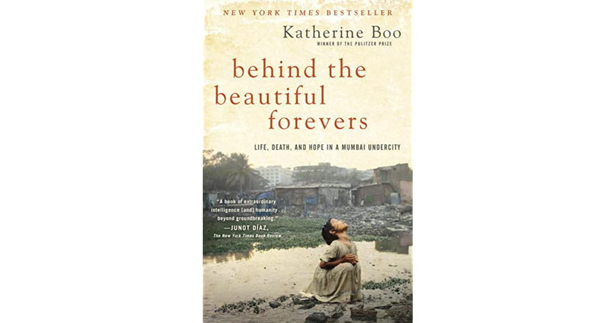 Behind The Beautiful Forevers Life Death And Hope In A border=
