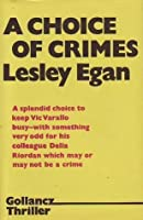 A choice of crimes