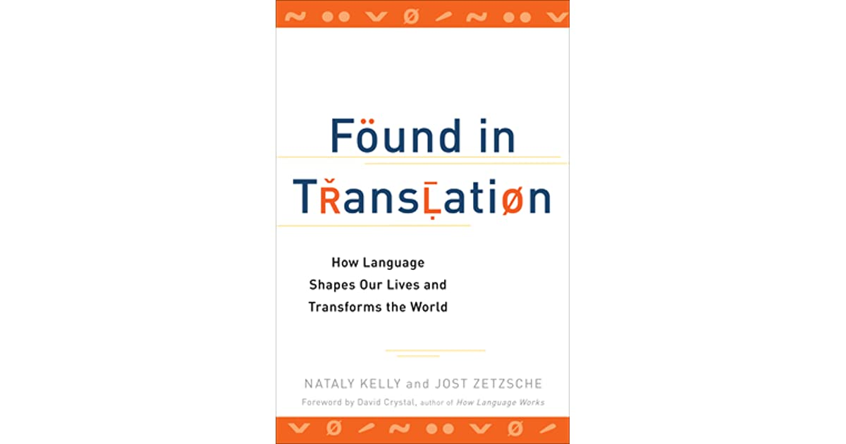 Found in Translation: How Language Shapes Our Lives and