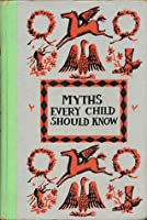 Myths Every Child Should Know: Junior Edition
