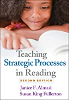 Teaching Strategic Processes in Reading