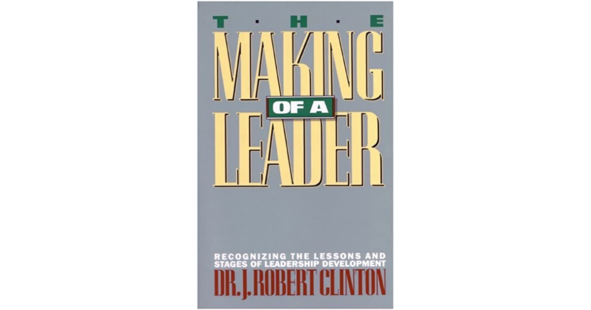 a short review of the making of a leader a book by j clinton Online book review magazine: guides you to the best new and current books, includes reviews, excerpts, reading lists bookbrowse review in recent years.