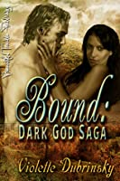 Bound (Dark God Saga, #2)
