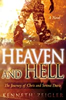 Heaven and Hell: The Journey of Chris and Serena Davis (Tears of Heaven #1)