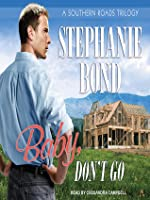 Baby, Don't Go (Southern Roads #3)