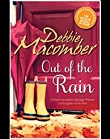 Out of the Rain: Includes the stories Marriage Wanted and Laughter In The Rain