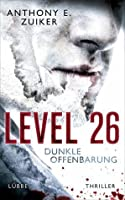 Dunkle Offenbarung (Level 26, #3)