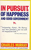 In Pursuit of Happiness and Good Government