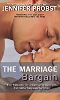 The Marriage Bargain (Marriage to a Billionaire, #1)