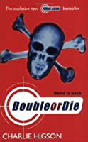 Double or Die (The Young James Bond, Book 3)