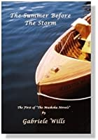 The Summer Before the Storm (Muskoka Trilogy, #1)
