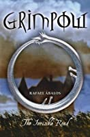 The Invisible Road (Grimpow, #1)
