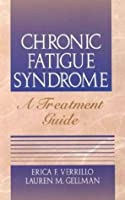 Chronic Fatigue Syndrome: A Treatment Guide