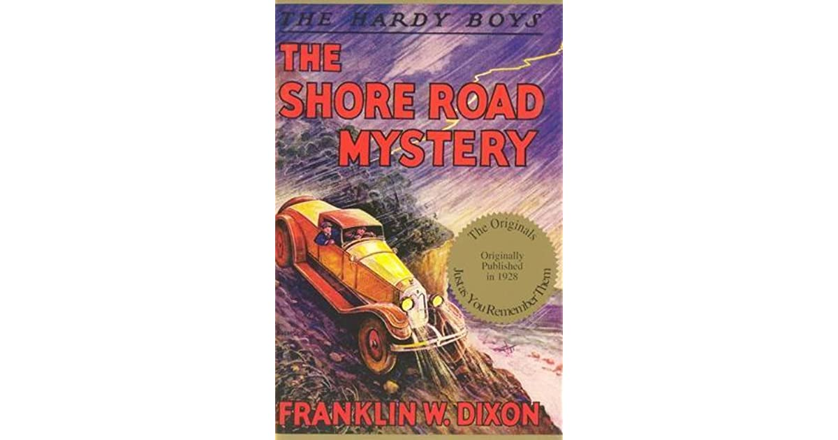 The Shore Road Mystery The Hardy Boys No. 6 by Franklin W. Dixon NEW