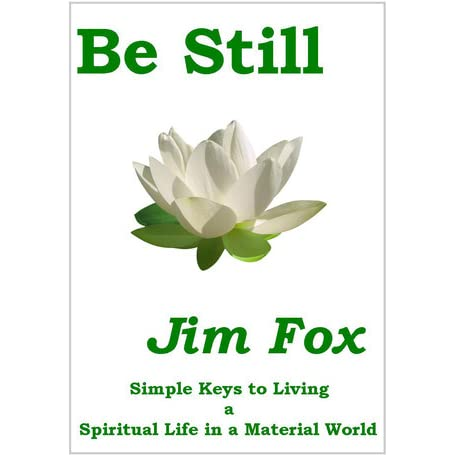 Be still simple keys to living a spiritual life in a for Minimalist living forum