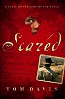 Scared (On the Edge of the World #1)