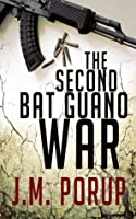 The Second Bat Guano War