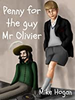 Penny for the Guy Mr Olivier
