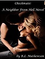 Checkmate (Neighbor from Hell, #3)